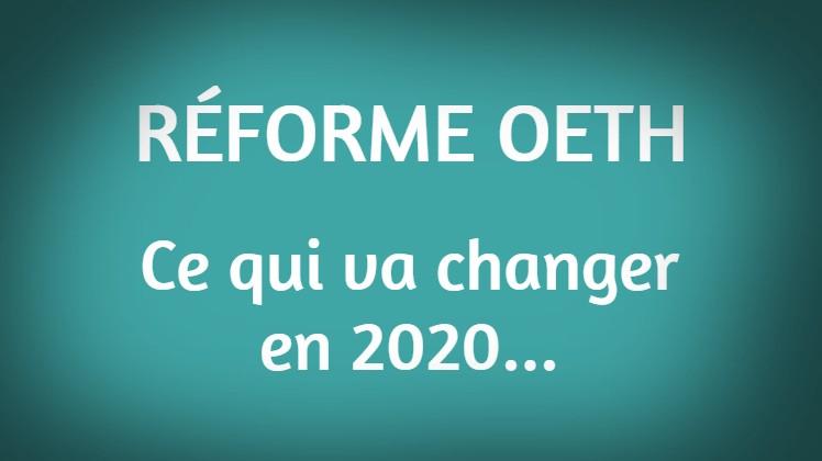 Implication De La Reforme De L Oeth Pour Les Entreprises En 2020